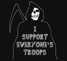 I Support Everyone's Troops by Apocalyptopia