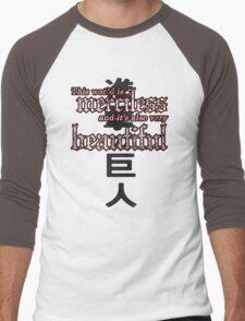 Merciless and Beautiful T-Shirt