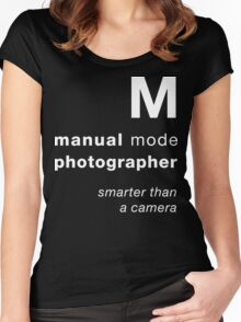 M = smarter than a camera Women's Fitted Scoop T-Shirt