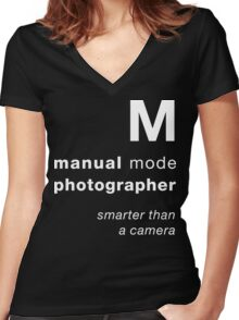 M = smarter than a camera Women's Fitted V-Neck T-Shirt