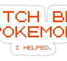Twitch Beat Pokemon I Helped Sticker