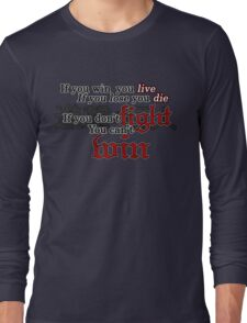 If you don't fight, you can't win Long Sleeve T-Shirt