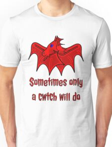 Dragons give the best Welsh Cwtch's wales t shirt Unisex T-Shirt