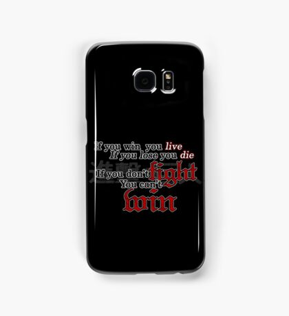 If you don't fight, you can't win Samsung Galaxy Case/Skin