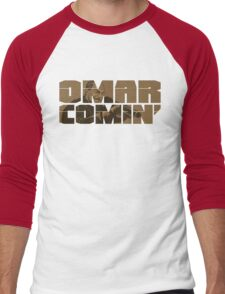 Omar Comin' Men's Baseball ¾ T-Shirt