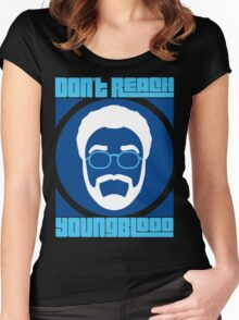 Don't Reach Youngblood - Update Women's Fitted Scoop T-Shirt