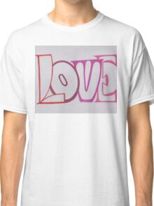Love is apparent Classic T-Shirt