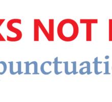 Punks Not Dead (but punctuation is) Sticker