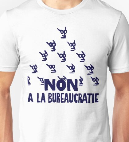 Bureaucracy Unisex T-Shirt