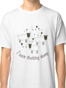 I Hate Flocking Sheep Classic T-Shirt