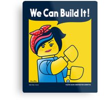 WE CAN BUILD IT! Metal Print