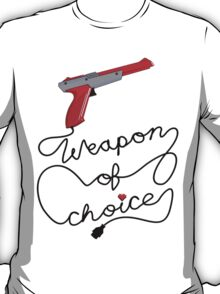 Weapon of Choice (2014 Revamped Version) T-Shirt