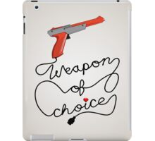 Weapon of Choice (2014 Revamped Version) iPad Case/Skin