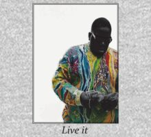 Live it: The Notorious B.I.G. by TimVD