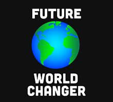 Future World Changer Unisex T-Shirt
