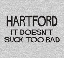Hartford Doesn't Suck by Location Tees
