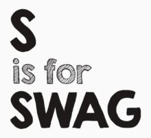 S is for SWAG Kids Tee