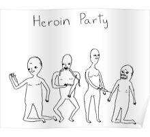 Heroin Party Poster