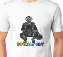 Totally Gay Unisex T-Shirt