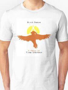 Bird Jesus: A Messiah TPP T-Shirt