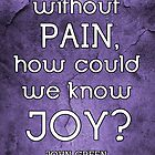 Pain and Joy Quote by emziiz