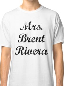 Mrs. Brent Rivera Classic T-Shirt