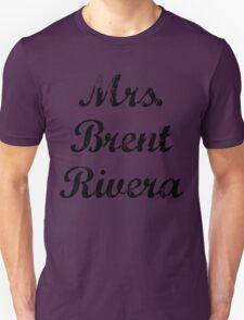 Mrs. Brent Rivera T-Shirt