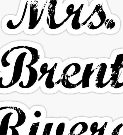 Mrs. Brent Rivera Sticker