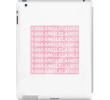 1-800-SINGLELADIES iPad Case/Skin