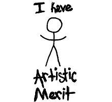 """""""Artistic Merit"""" Photographic Print"""