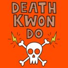 Death Kwon Do by ChrisButler