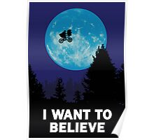 The X-Files: I Want to Believe Poster E.T Extra Terrestrial Spoof Poster
