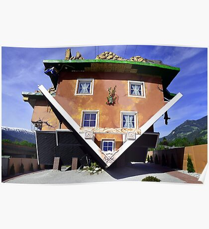 The House Upside Down in Austrian Tyrol Poster