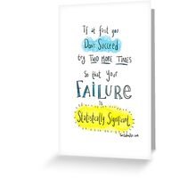 If at first you don't succeed.... THE SCIENCE VERSION. Greeting Card