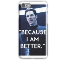 KHAN - BECAUSE I AM BETTER iPhone Case/Skin