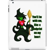Elphaba - You'll Be With Me iPad Case/Skin