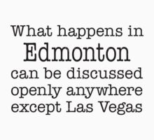 What Happens In Edmonton by Location Tees