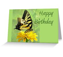 Happy Birthday - Eastern Tiger Swallowtail Butterfly Greeting Card