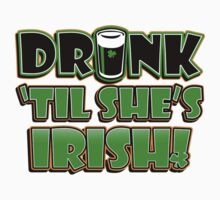 drink till she is irish by mamacu
