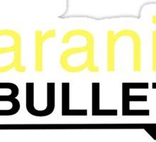Varanium Bullets Sticker