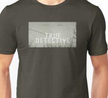 True Detective - T-Shirt Unisex T-Shirt