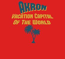 Akron Vacation Capital Unisex T-Shirt