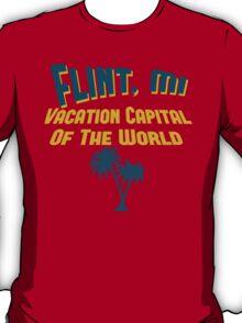 Flint Vacation Capital T-Shirt