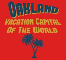 Oakland Vacation Capital by Location Tees