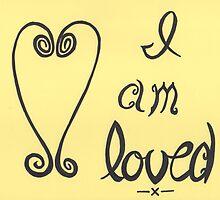 I am loved by byAngeliaJoy