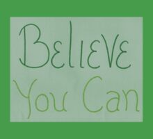 Believe you can - green Kids Clothes