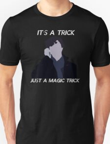 It's Just a Trick T-Shirt