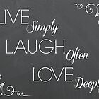Live Laugh Love by Tracy Jones