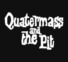 QUATERMASS  by kanyewurst
