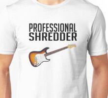 Professional Shredder Unisex T-Shirt